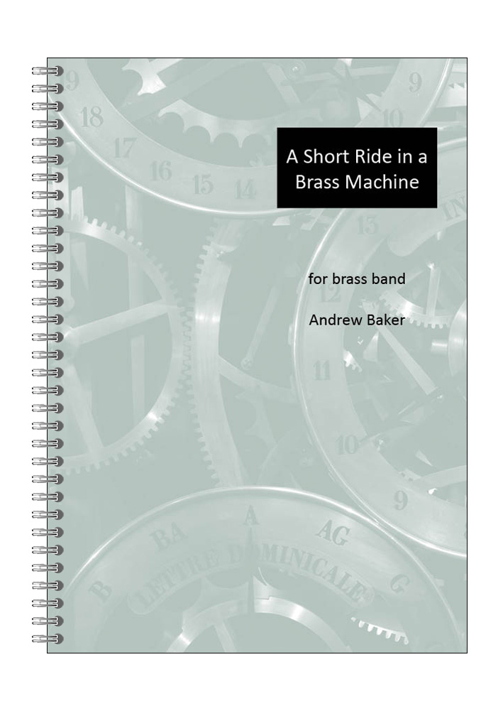A Short Ride in a Brass Machine by Andrew Baker