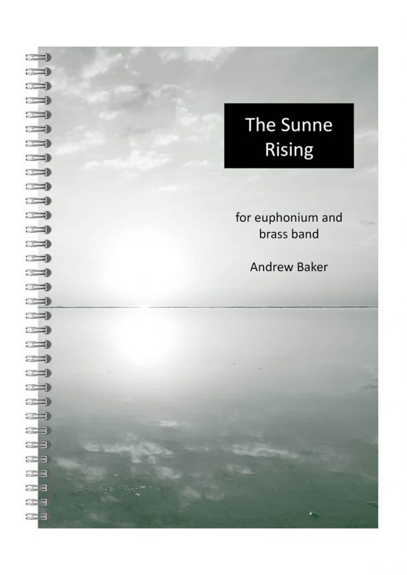 The Sunne Rising euphonium solo by Andrew Baker